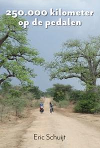 250.000 kilometre op de pedalen boeken cover Eric Schuijt