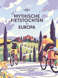 Mythische fietstochten in Europa - Lonely Planet boek cover